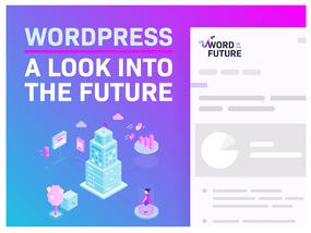 Word on the Future: the inside track on enterprise WordPress