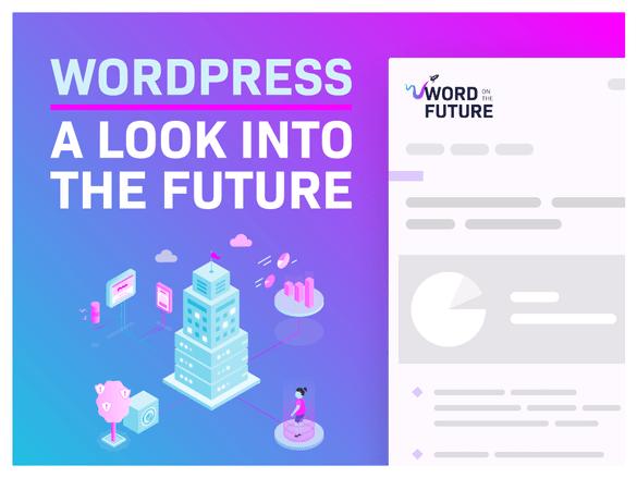 Word on the Future - Enterprise WordPress Newsletter