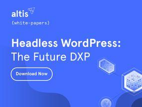 Headless WordPress: The Future DXP